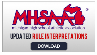 MHSAA Updated Interpretations